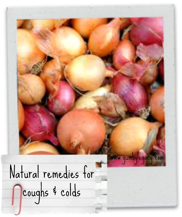 Onions are one of a few natural remedies for coughs and colds.