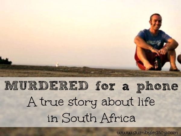 Murdered for a phone: a true story about life in south Africa. As the trial starts next week for the murder of Jeremy Brooke, his family wants to share their story and ask why this is allowed to happen?