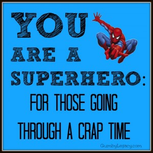 You Are a Superhero! But even Superheroes need help sometimes