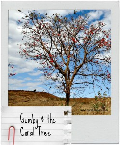 Gumby & the Coral tree